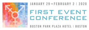 First Event is January 29-February, 2020 at Boston Park Plaza Hotel