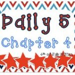 Daily 5 Chapter 4