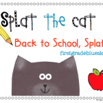 Splat the Cat.. Back to School, Splat! First Day Freebie Pack