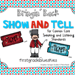 Bringin' Back Show and Tell for Common Core! (and a Freebie)