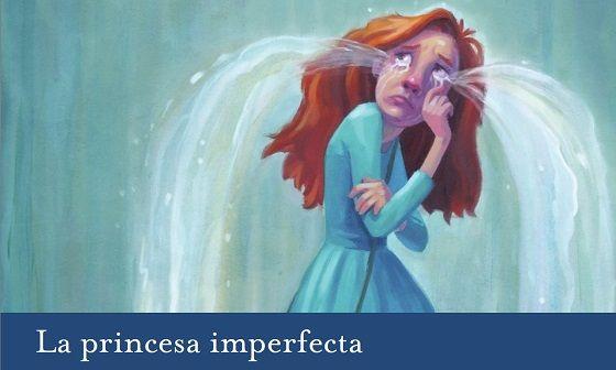 La princesa imperfecta (y el pretérito imperfecto)