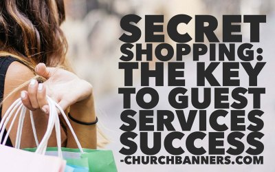 The Key to Guest Services Success – Churchbanners.com