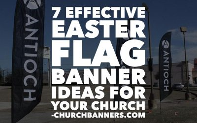 7 Effective Easter Flag Banner Ideas for your church