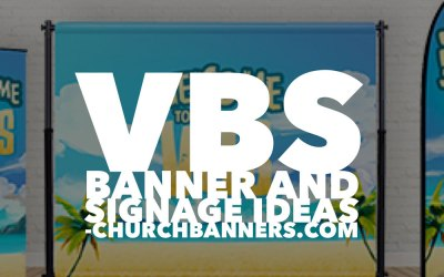 3 VBS Banner and Signage Ideas