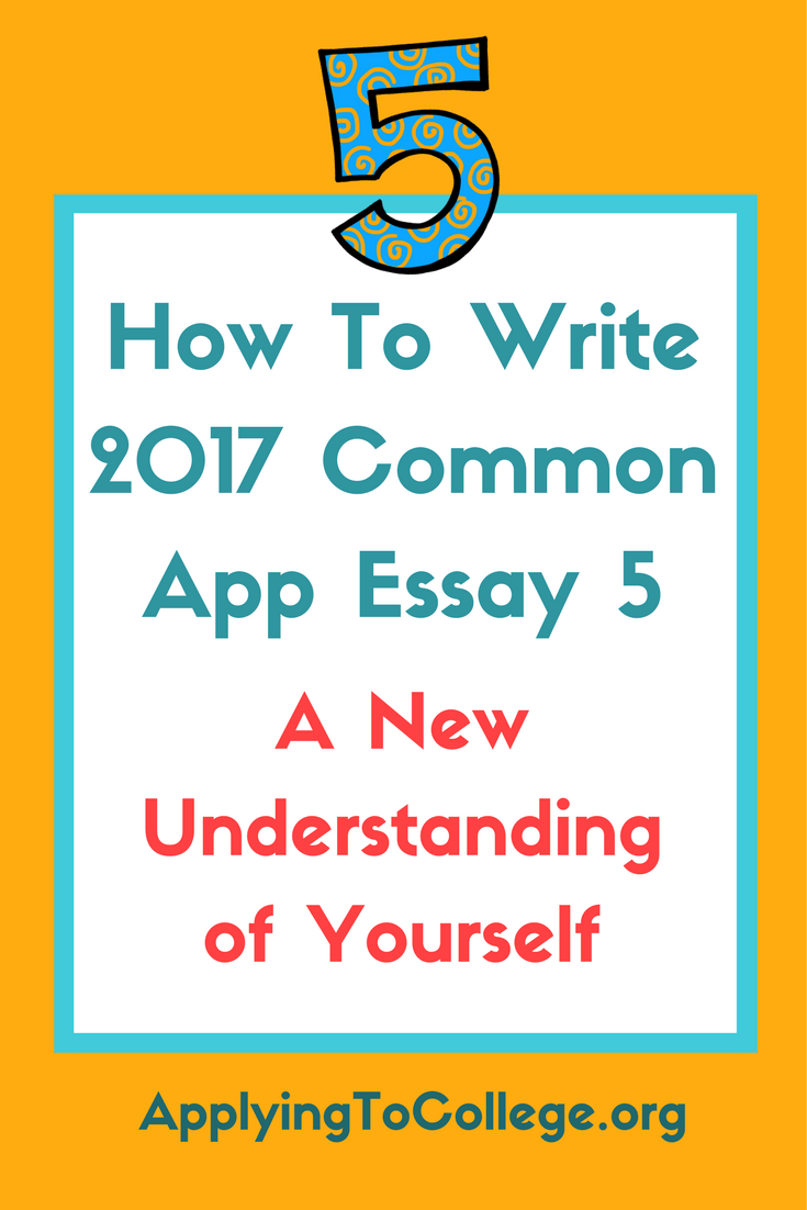 How to Write Common Application Essay 5 Accomplishment Event or Realization that Sparked a