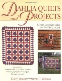 Dahlia Quilts and Projects book cover