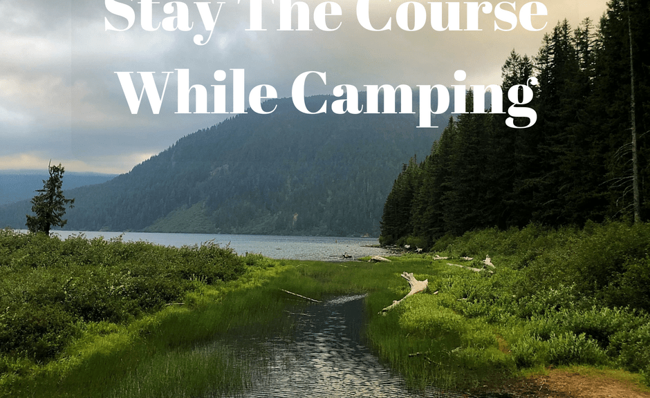 Stay The Course While Camping - Excited for camping or roadtrips, but anxious about staying on your healthy eating plan? Here's how I LOST weight while camping and STILL ate my favorite foods! - firstmatewifey.com