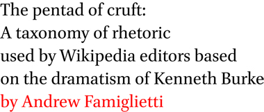 The Pentad Of Cruft A Taxonomy Of Rhetoric Used By Wikipedia