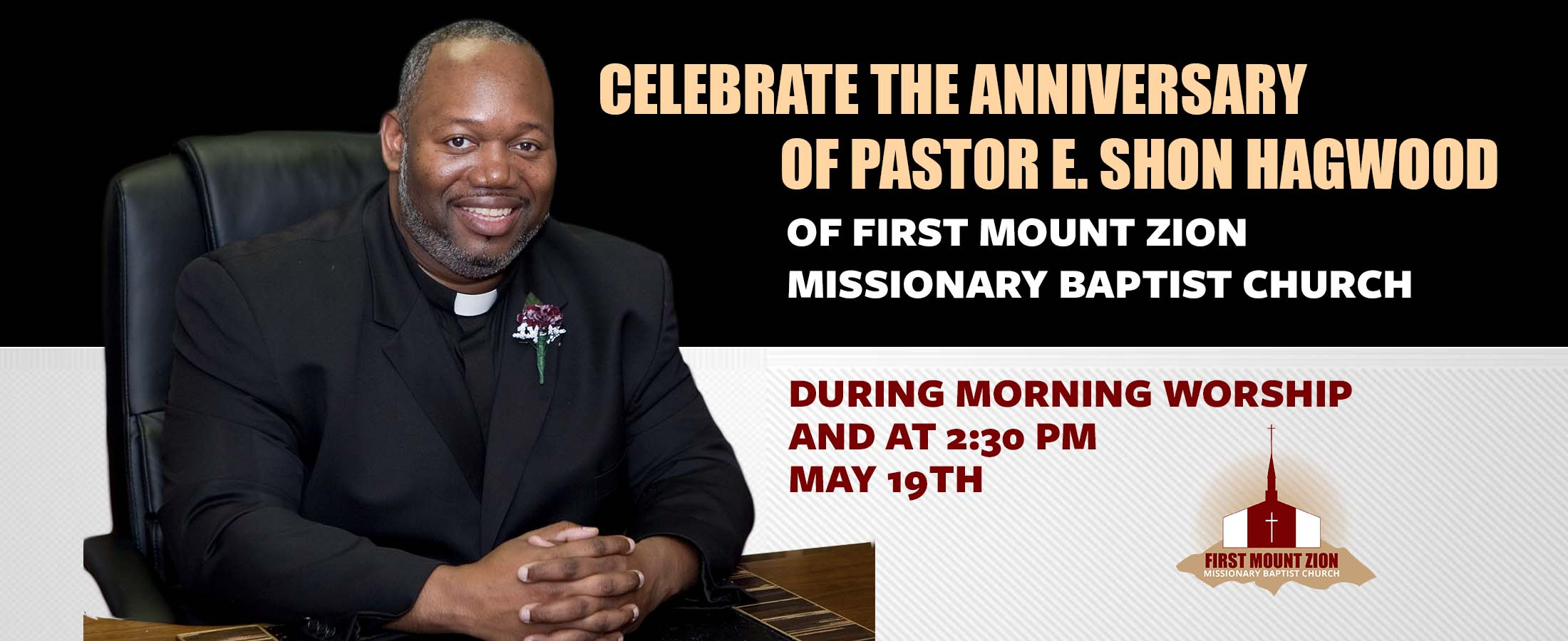 First Mount Zion Missionary Baptist ChurchPastor's Anniversary