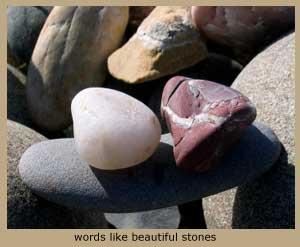 Photo of river rocks, words like beautiful stones.