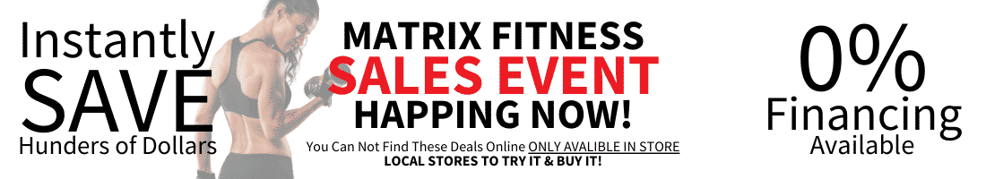 Matrix Fitness Sales Event