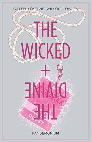 The Wicked + The Divine Volume 2: Fandemonium (Wicked & the Divine Tp)