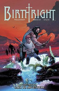 Birthright, Vol. 2: Call to Adventure
