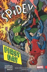 SPIDEY TP VOL 01 FIRST DAY