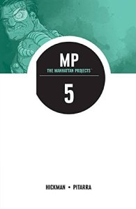 The Manhattan Projects Volume 5: The Cold War