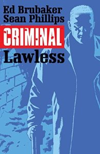 Criminal Volume 2: Lawless (Criminal Tp (Image))