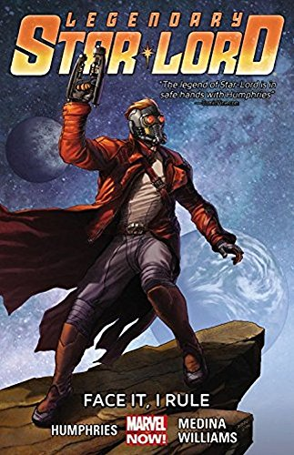LEGENDARY STAR-LORD TP VOL 01FACE IT I RULE