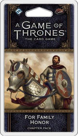 A Game of Thrones LCG 2nd Ed: For Family Honor