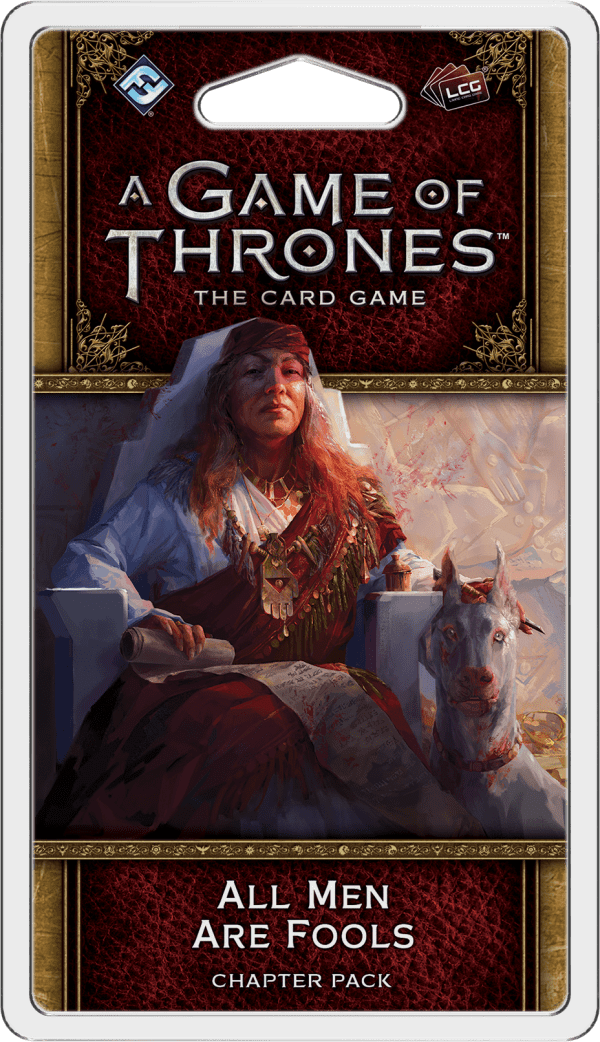 A Game of Thrones: The Card Game (Second Edition) – All Men Are Fools