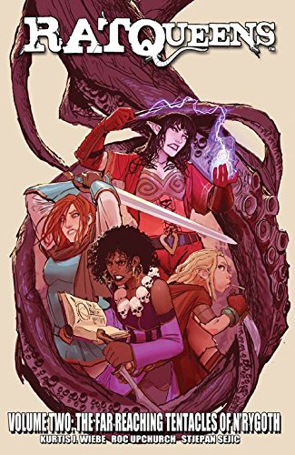 Rat Queens Volume 2: The Far Reaching Tentacles of N'Rygoth (Rat Queens Tp)
