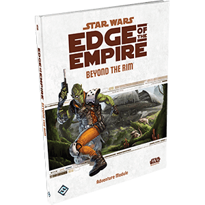 Star Wars RPG EotE Beyond the Rim