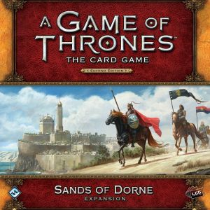 A Game of Thrones: The Card Game (Second Edition) – Sands of Dorne