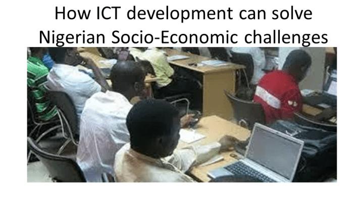 how ict development can solve nigeria socio-economic challenges