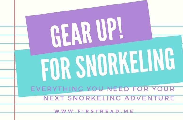 Gear Up! For Snorkeling