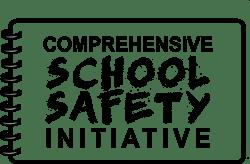 Comprehensive School Safety Initiative (CSSI)