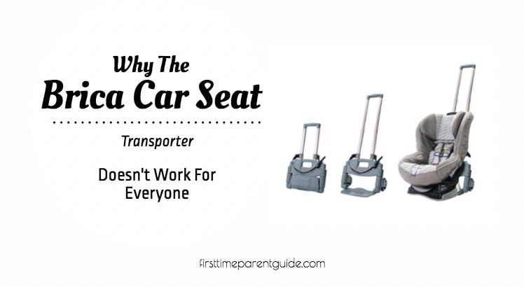 Why The Brica Car Seat Transporter Doesn't Work For Everyone