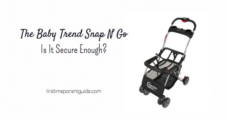 The Snap N Go Infant Car Seat Carrier From Baby Trend