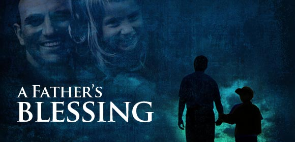 A-Father's-Blessing-Promo-580
