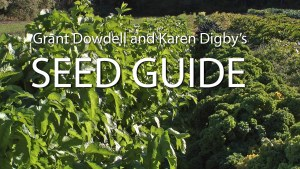 Grant Dowell and Karen Digby's Seed Guide