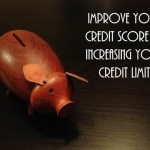 Improve Your Credit Score by Increasing Your Credit Limit