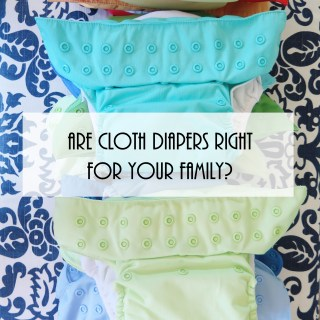 Are Cloth Diapers Right for your Family?