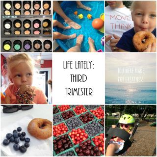 Life Lately: Third Trimester