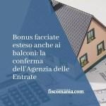 Bonus facciate esteso anche ai balconi: la conferma dell'Agenzia delle Entrate