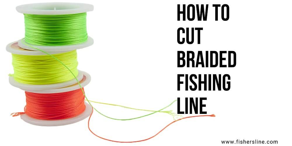 How-to-cut-braided-line