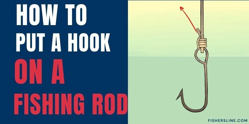 How-to-Put-a-Hook-on-a-Fishing-Rod