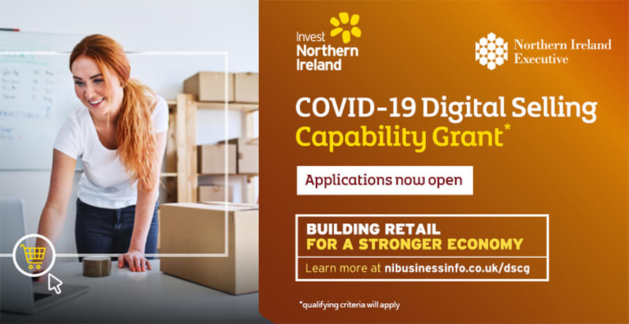 Northern Ireland:  COVID-19 Digital Selling Capability Grant – second call