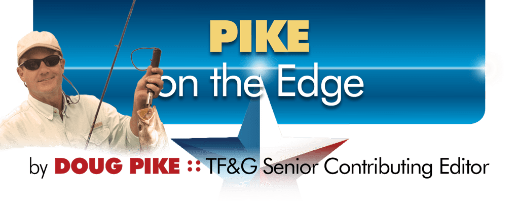 Pike On The Edge Texas Fish Game Magazine