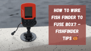 How To Wire Fish Finder To Fuse Box
