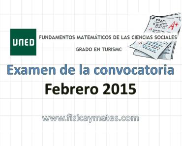 Examen resuelto Fundamentos Matemáticos Febrero 2015 2