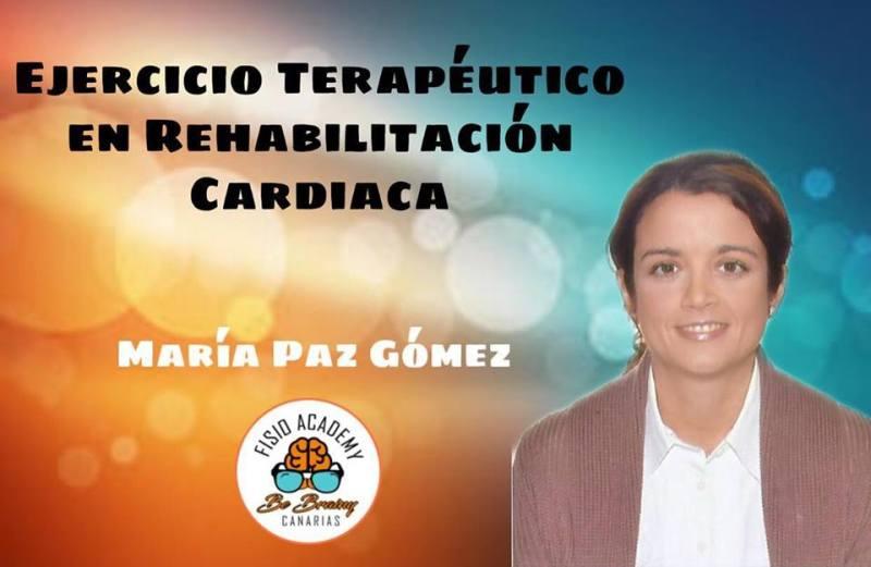 Ejercicio Terapéutico en Rehabilitación Cardiaca. María Paz Gómez