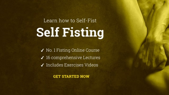 Anal Self fisting guide