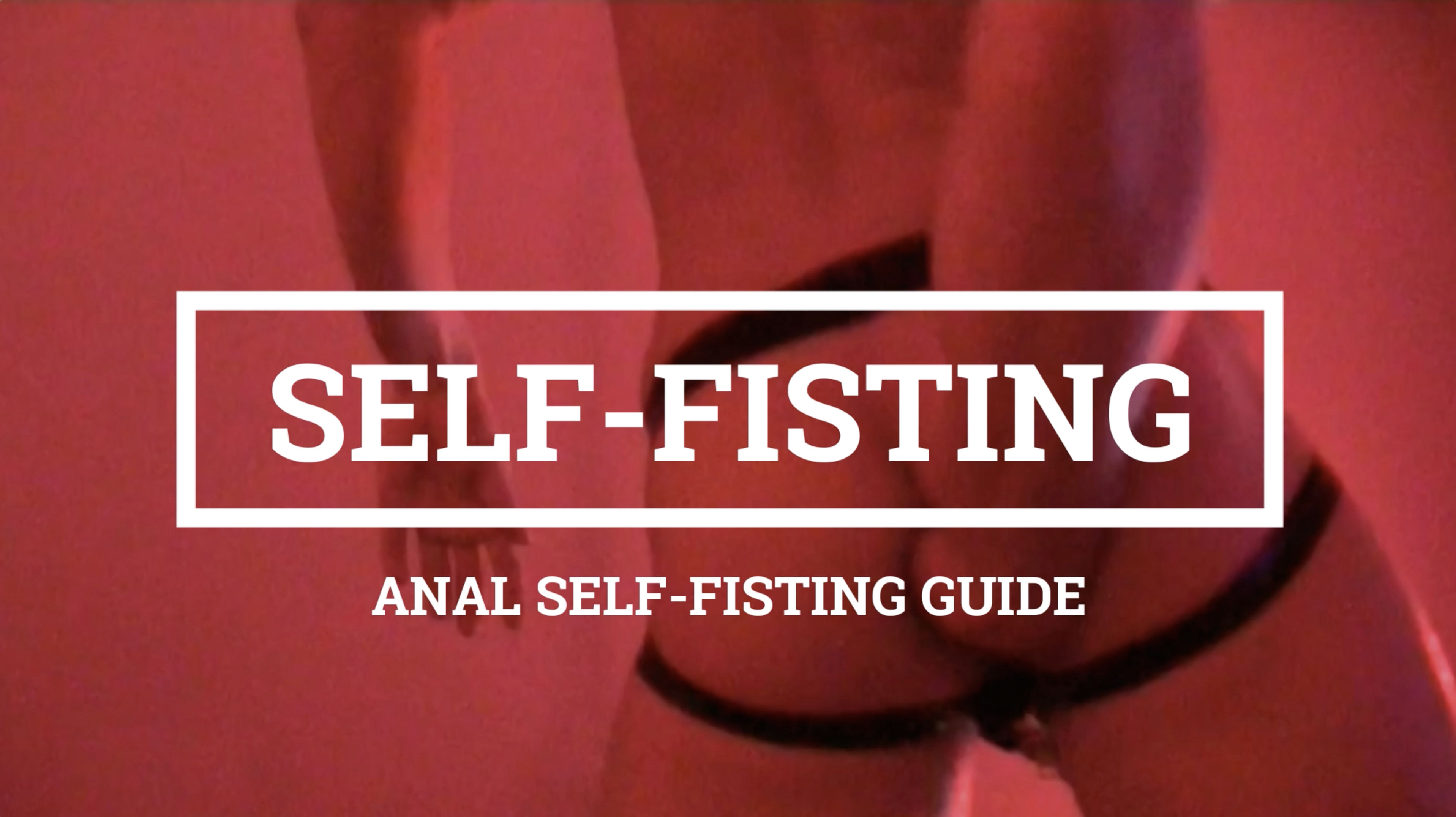 self-fisting-guide