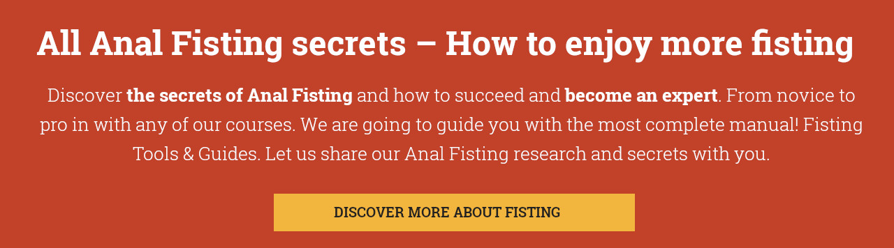 all anal fisting secrets