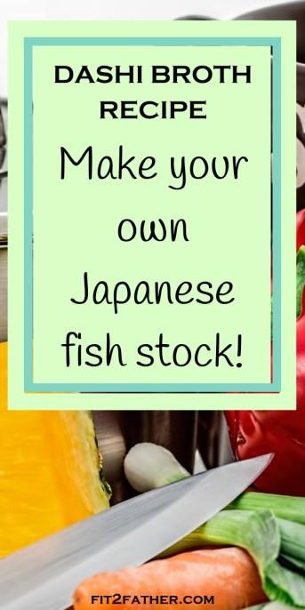 Japanese fish stock recipe - make dashi broth