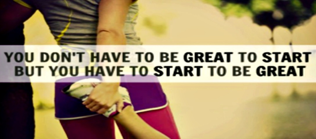 motivational-quotes-you-don't-have-to-be-great-to-start