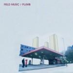field-music-plumb-250
